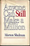 Anyone Can Still Make a Million, Shulman, Morton, 081281598X