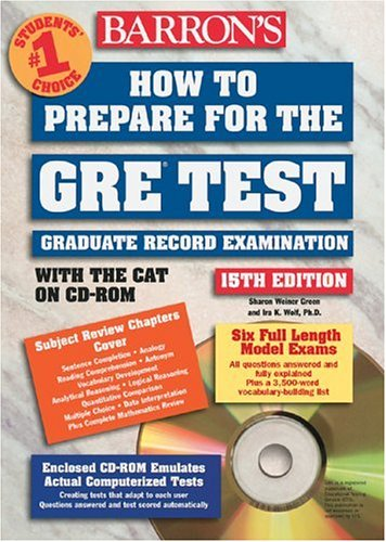 How to Prepare for the GRE Test with CD-ROM (BARRON'S HOW TO PREPARE FOR THE GRE GRADUATE RECORD EXAMINATION)