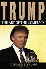 Trump: The Art of the Comeback Hardcover