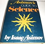 Asimov's Guide to Science, Isaac Asimov, 0465004725