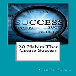 20 Habits That Create Success
