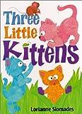 Three Little Kittens, Boyds Mills Press Staff, 1563978458