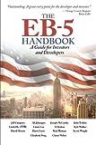 The EB-5 Handbook: A Guide for Investors and Developers by Jahangiri, Ali, Tishler, John, Walker, Kyle, Wright, Kevin, (2014) Paperback