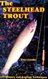 The Steelhead Trout, Trey Combs, 0936608773