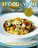 Food and Wine Magazine's 1999 Annual Cookbook, Food and Wine Magazine Staff, 0916103528