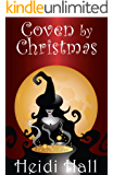 Coven by Christmas (Part Two) (The Mystic Series Book 2)