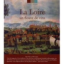 La Loire : Un fleuve de vins