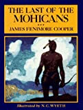 img - for The Last of the Mohicans (Scribner's Illustrated Classics) book / textbook / text book