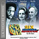 Six Degrees of Separation Performance by John Guare Narrated by Chuma Hunter-Gault, Alan Alda, full cast