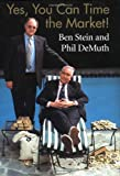 Yes, You Can Time the Market!, Ben Stein and Phil DeMuth, 0471430161