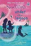 img - for Never Girls #13: Under the Lagoon (Disney: The Never Girls) book / textbook / text book