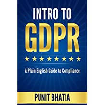 Intro to GDPR: A Plain English Guide to Compliance