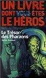 Le trésor des pharaons par Brennan