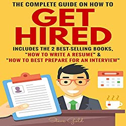 The Complete Guide on How to Get Hired