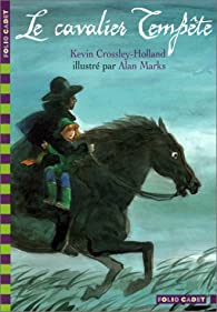 Le Cavalier Tempête par Kevin Crossley-Holland