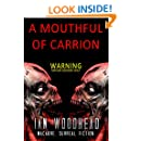 Mouthful of Carrion: An Extreme Horror Zombie Story (Three Days until Midnight Book 1)
