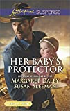 img - for Her Baby's Protector: Saved by the Lawman\Saved by the SEAL (Love Inspired Suspense Large Print) book / textbook / text book