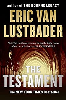 The Testament (The Testament Series) by [Lustbader, Eric Van]