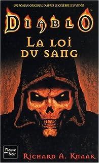 Diablo, Tome 1 : La loi du sang par Richard A. Knaak