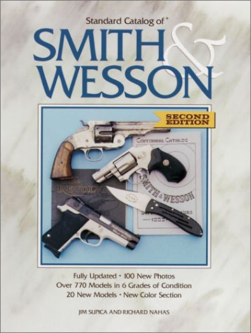 (Standard Catalog of Smith & Wesson)