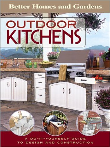 Cheap  Outdoor Kitchens: A Do-It-Yourself Guide to Design and Construction (Better Homes &..