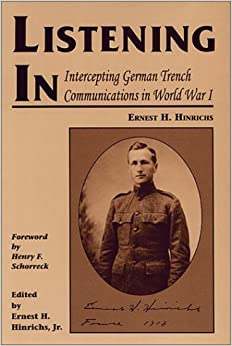 Listening In: Intercepting German Trench Communications in World War I