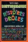 Dictionnaire des histoires drôles J à Z par Maurel