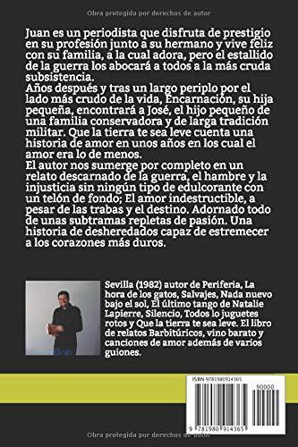 Que la tierra te sea leve: Amazon.es: Fernández Muñoz, Ángel: Libros