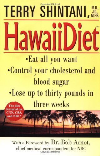 Hawaii Diet by Terry Shintani