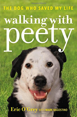 Walking with Peety: The Dog Who Saved My Life cover