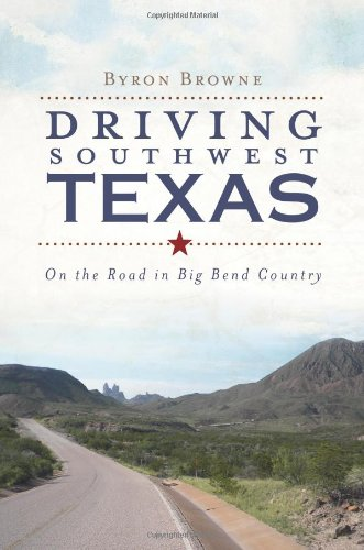 Driving Southwest Texas Country History product image