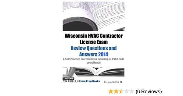 Wisconsin HVAC Contractor License Exam Review Questions And
