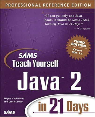 Sams Teach Yourself Java 2 in 21 Days, Professional Reference Edition (3rd Edition) by Pearson Education