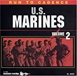 Run to Cadence with the U.S. MARINES VOL. 2