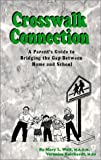 Crosswalk Connection, Mary Wolffe and Veronica Reichardi, 0615115764