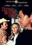 Dying Room Only [Import]