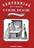 Centennial Buckeye Cookbook, Women of the First Congregational Church Staff, 0814250394