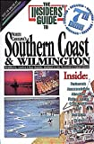 img - for Insiders' Guide to North Carolina's Southern Coast & Wilmington book / textbook / text book