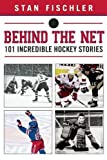 Behind the Net: 106 Incredible