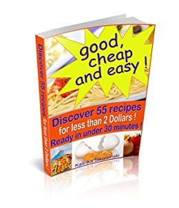 Amazon.com: Good, cheap and easy ! Discover 55 recipes