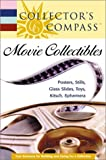 Collector's Compass: Movie Collectibles