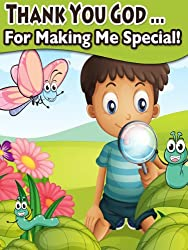 Thank You God For Making Me Special (Rhyming Children's Picture Book)