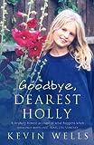 Goodbye, Dearest Holly