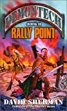 Rally Point, David Sherman, 0345443756