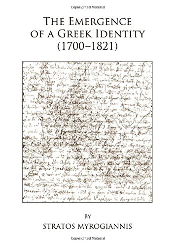 Download The Emergence of a Greek Identity (1700-1821) ebook