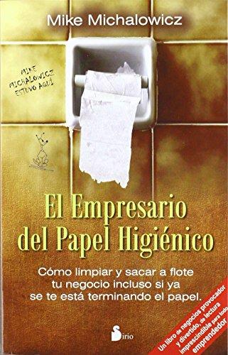 El empresario del papel higienico (Spanish Edition)