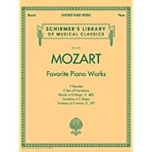 Mozart - Favorite Piano Works: Schirmer Library of Classics Volume 2101
