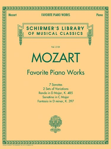 Mozart - Favorite Piano Works: Schirmer's Library of Musical Classics Vol. 2101 (Tapa Blanda)