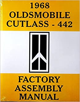 Book STEP-BY-STEP 1968 OLDSMOBILE CUTLASS & 442 COMPLETE FACTORY ASSEMBLY INSTRUCTION MANUAL - OLDS 68