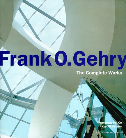 Frank O. Gehry: The Complete Works